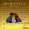 Tiny Yellow Room Scott Zosel