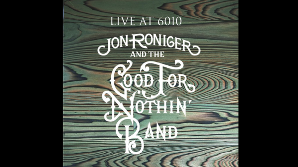 Jon Roniger and the Good For Nothin' Band