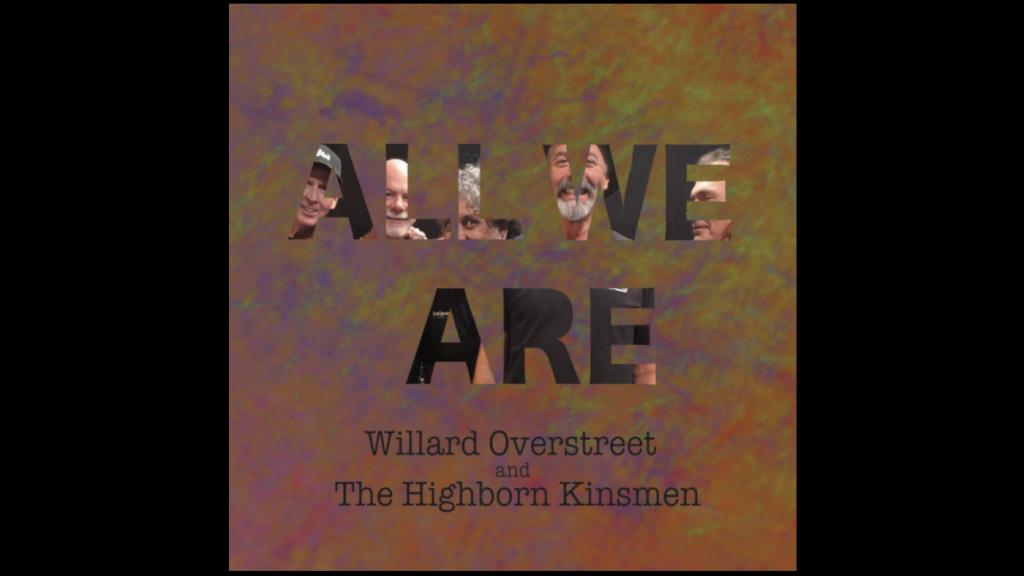 Willard Overstreet and the Highborn Kinsmen